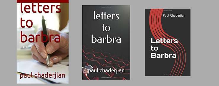 New Novel, 'Letters to Barbra,' from Journalist Paul Chaderjian